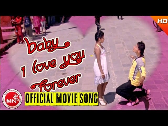 baby i love you forever Nepali song lyrics
