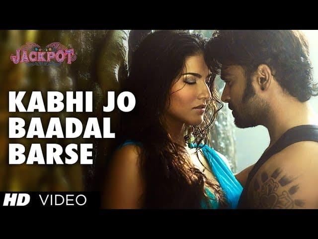 कभी जो बादल बरसे | kabhi jo badal barse lyrics | Jackpot