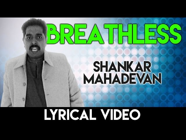 breathless lyrics shankar mahadevan in English | Javed Akhtar