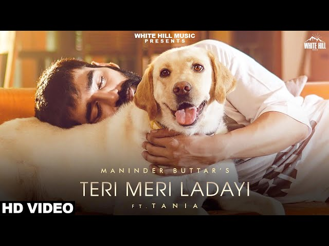 teri meri ladai lyrics | Maninder Buttar & Akasa | latest lyrics